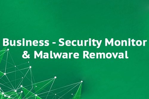 Business - Security Monitor & Malware Removal