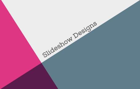 Slideshow Design