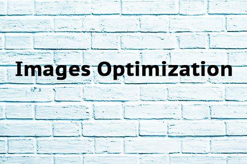 Images Optimization